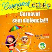 Prefeitura de Cedro orienta foliões para carnaval seguro