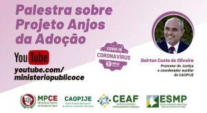 MPCE realizará videoconferência com o Projeto Anjos da Adoção como tema