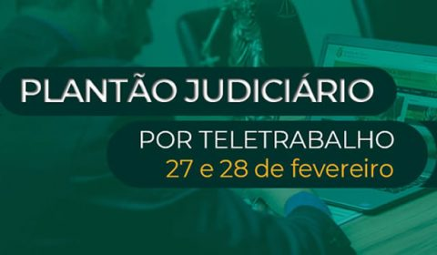 Justiça cearense garante atendimento por meio de plantão eletrônico